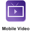 Mobile Video